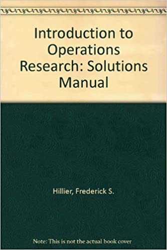 Introduction to operations research solutions manual frederick s introduction to operations research solutions manual frederick s hillier gerald j lieberman 9780079097644 amazon books fandeluxe Image collections