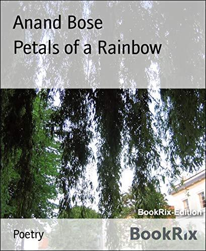 Petals of a Rainbow