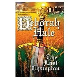 The Last Champion by [Hale, Deborah]