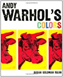 Andy Warhol's Colors, Susan Goldman Rubin, 0811857212