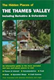 img - for Hidden Places of the Thames Valley including Berkshire & Oxfordshire by Joanna Billing (2000-04-15) book / textbook / text book