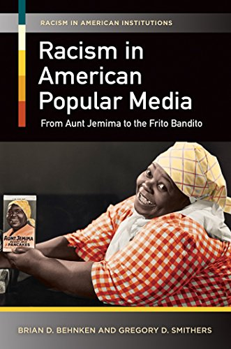 racism-in-american-popular-media-from-aunt-jemima-to-the-frito-bandito-from-aunt-jemima-to-the-frito