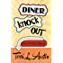 Diner Knock Out (A Rose Strickland Mystery Book 4)
