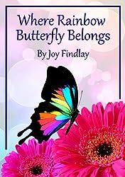 Children's Book - Where Rainbow Butterfly Belongs