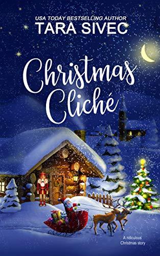 Christmas Cliche by [Sivec, Tara]