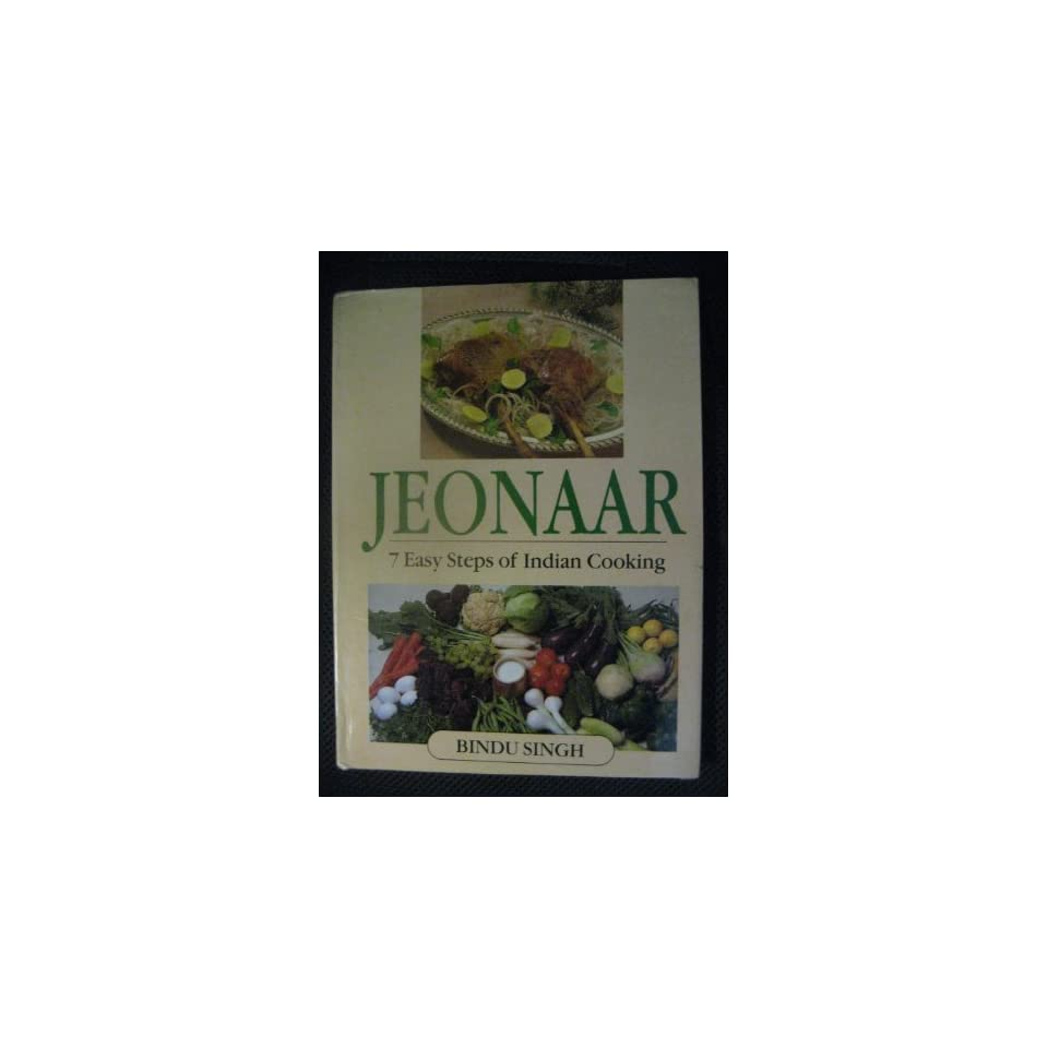 Jeonaar 7 Easy Steps of Indian Cooking