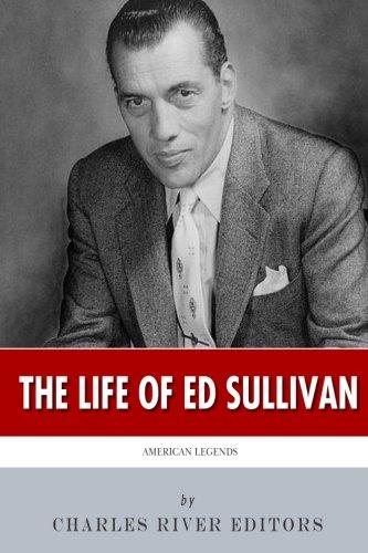 Download American Legends: The Life of Ed Sullivan pdf epub