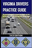 VIRGINIA DRIVERS PRACTICE GUIDE: The practical
