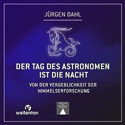 Der Tag des Astronomen ist die Nacht