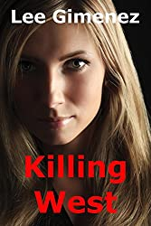Killing West: a Rachel West Thriller
