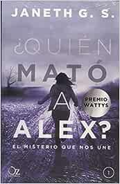 ¿Quién mató a Alex?: El misterio que nos une: Amazon.es