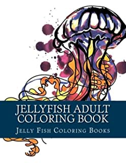 Jellyfish Adult Coloring Book Large One Sided Stress Relieving Relaxing For Grownups