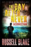 img - for The Day After Never - Insurrection (Volume 5) book / textbook / text book