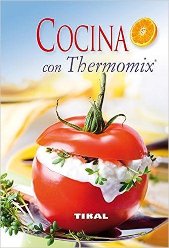 Cocina Con Thermomix (Cocina Facil) (Cocina Fácil): Amazon.es: Aa.Vv.: Libros