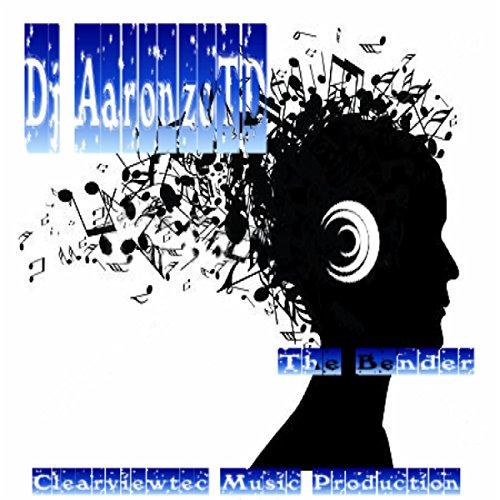 Dj AaronzoTD - The Bender