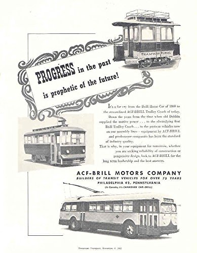 1946 ACF Brill Electric Trolley Bus & Train (Brill Trolley)