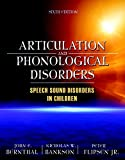 Articulation and Phonological Disorders 9780205569267