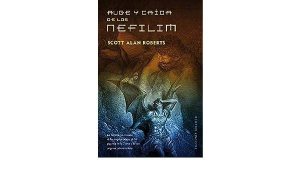 Auge y caída de los Nefilim (ESTUDIOS Y DOCUMENTOS): Amazon.es ...