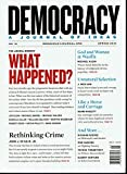 img - for Democracy - A Journal of Ideas - Special Issue - Why the Pendulum Swing against the Promise of Obama's ascent to Power? What ahppened? - Spring 2010 - No. 16 book / textbook / text book