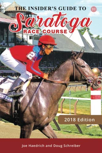 - Insiders Guide to Saratoga Race Course 2018