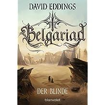 Belgariad - Der Blinde: Roman (Belgariad-Saga 3) (German Edition)