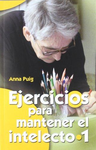 Descargar Libro Ejercicios Para Mantener El Intelecto 1 Anna Puig Aleman