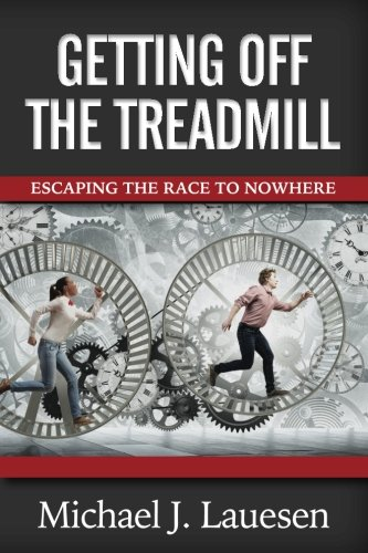 Getting off the Treadmill: Escaping the Race to Nowhere image