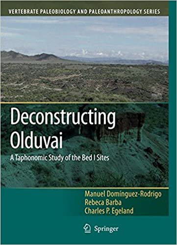 Deconstructing Olduvai A Taphonomic Study Of The Bed I Sites Vertebrate Paleobiology And Paleoanthropology 2007th Edition