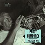 Bull's Club 1972 by PERCY HUMPHREY (2008-06-17)