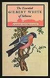 Essential Gilbert White of Shelborne, Gilbert White, H. J. Massingham, 0879235713