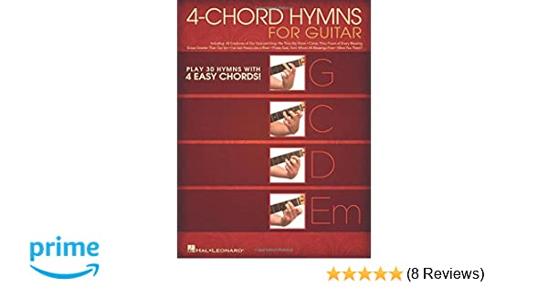 Amazon 4 Chord Hymns For Guitar Play 30 Hymns With Four Easy