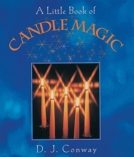A Little Book of Candle Magic (Sex Magic For Beginners)