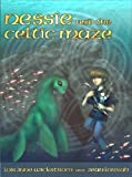 Nessie and the Celtic Maze (Nessie's Grotto Book 3)