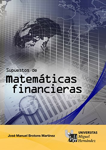 Supuestos de Matemáticas financieras (Spanish Edition), Jose Manuel Brotons Martínez - Amazon.com