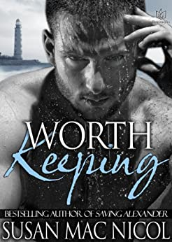 Worth Keeping by [Nicol, Susan Mac]