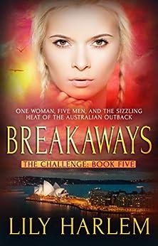Breakaways: Reverse Harem Romance (The Challenge Book 5) by [Harlem, Lily]