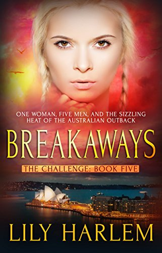 Breakaways: Reverse Harem Romance (The Challenge Book 5) by [Harlem, Lily]