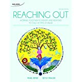 Reaching Out: Working Together to Identify and Respond to Child Victims of Abuse by Pearl Rimer (2015-02-17)