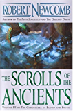 The Scrolls of the Ancients: Volume III of the Chronicles of Blood and Stone: 3 (Chronicles of Blood and Stone, Volume 3)