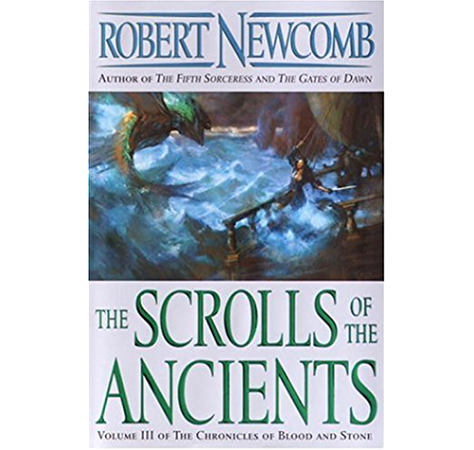 Amazon Com The Scrolls Of The Ancients Volume Iii Of The Chronicles Of Blood And Stone Ebook Newcomb Robert Kindle Store