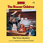 The Pizza Mystery: The Boxcar Children, Book 33 | Gertrude Chandler Warner