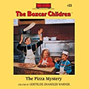 The Pizza Mystery: The Boxcar Children #33 | Gertrude Chandler Warner