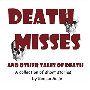 Death Misses and Other Tales of Death Audiobook