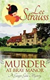 Murder at Bray Manor: a cozy historical mystery (Ginger Gold Mysteries) (Volume 3)