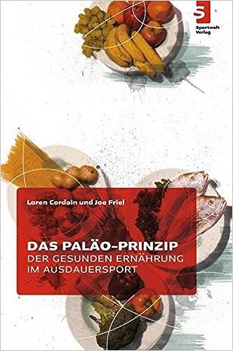 Bildergebnis für das Paläo-Prinzip der gesunden ernährung im ausdauersport