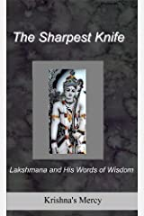 The Sharpest Knife: Lakshmana and His Words of Wisdom Kindle Edition