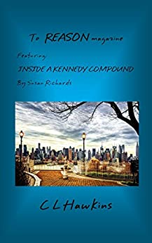 Inside A Kennedy Compound Kindle Edition By C L
