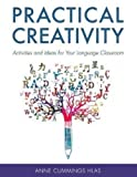img - for Practical Creativity: Activities and Ideas for Your Language Classroom book / textbook / text book