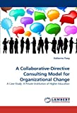 A Collaborative-Directive Consulting Model for Organizational Change, Katherine Pang, 3844333150