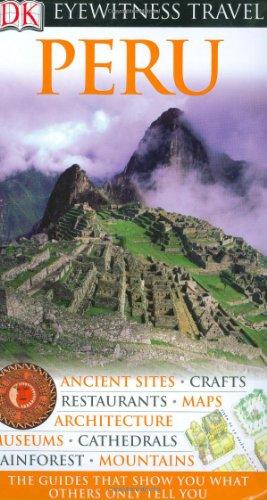 Peru (Eyewitness Travel Guides)